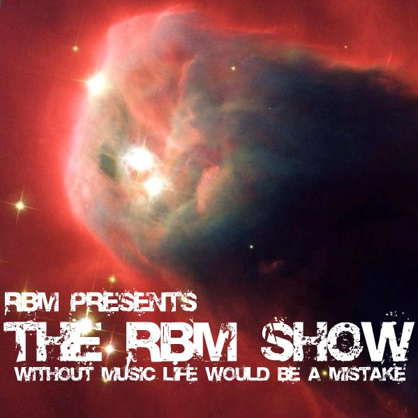 The RBM Show - 43rd Episode
