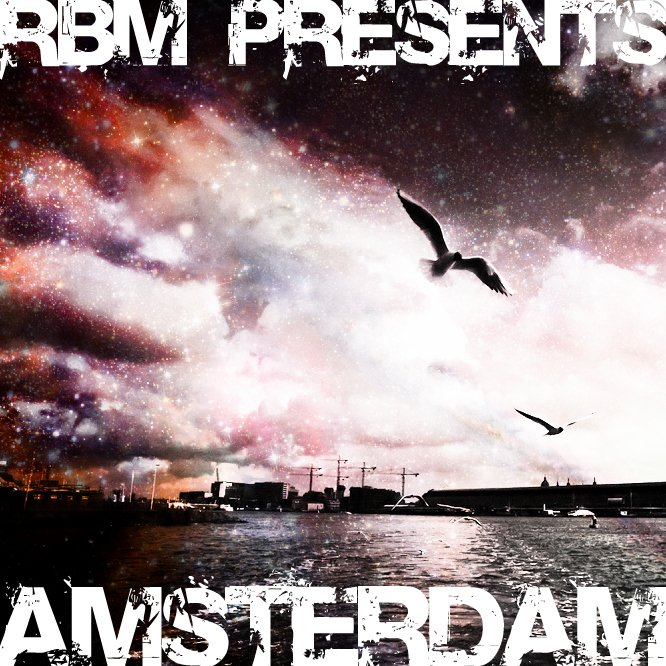 Amsterdam (original mix) by RBM.jpg